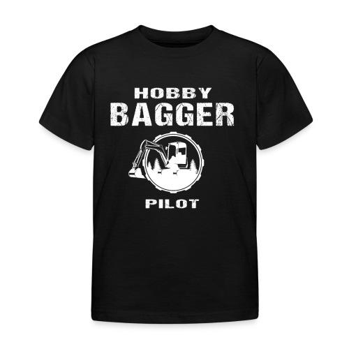 Hobby Bagger Pilot Bagger Baustelle Baumaschine - Kinder T-Shirt