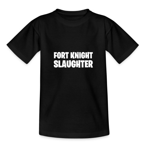 Fort Knight Slaughter - T-shirt barn