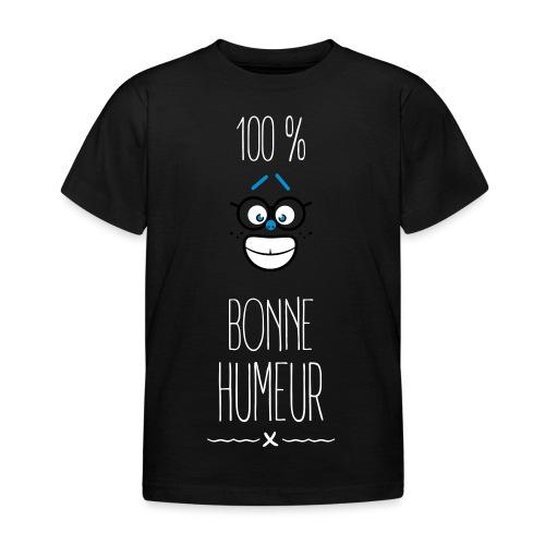100 % bonne humeur - T-shirt Enfant