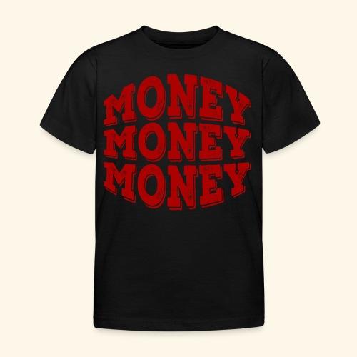 Money money money - Kids' T-Shirt