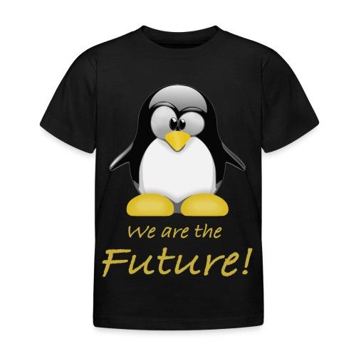 pinguin we are the future - Maglietta per bambini