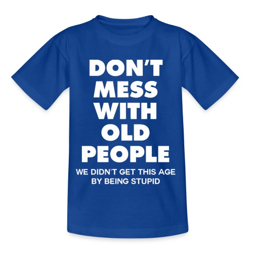 Don't mess with old people shirt - Kids' T-Shirt