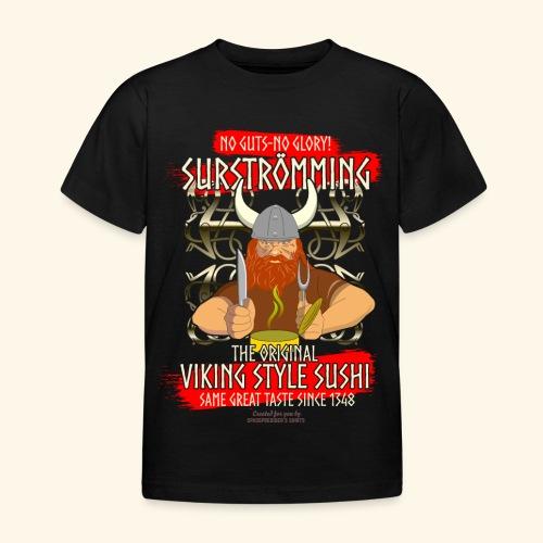 Surströmming Challenge Viking Sushi T-Shirt - Kinder T-Shirt