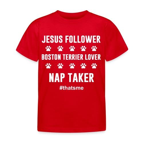 Jesus follower boston terrier lover nap taker - Kids' T-Shirt