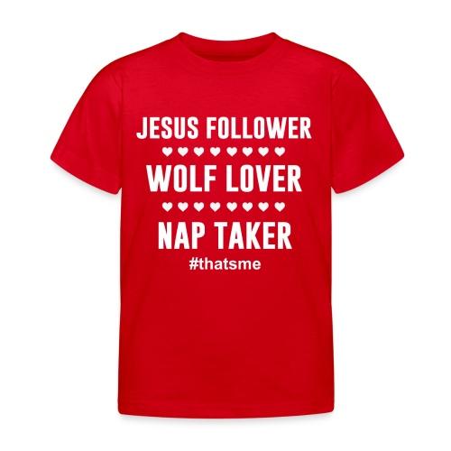 Jesus follower wolf lover nap taker - Kids' T-Shirt