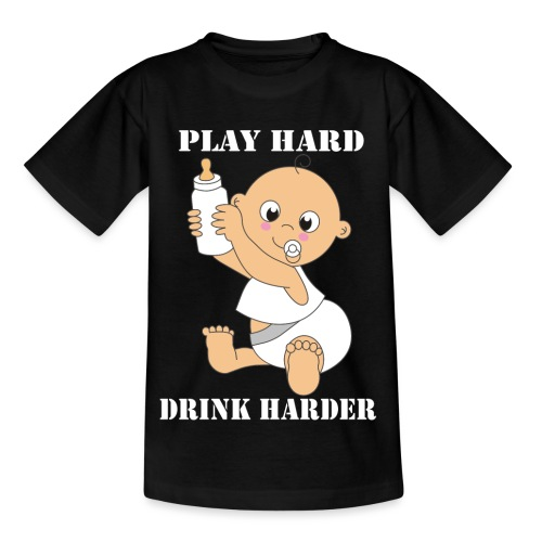 Play hard... Drink harder - Kinder T-Shirt