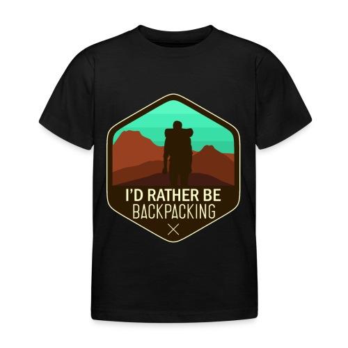 I'd Rather Be Backpacking - Kinder T-Shirt