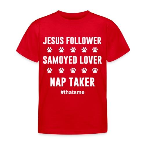 Jesus follower samoyed lover nap taker - Kids' T-Shirt