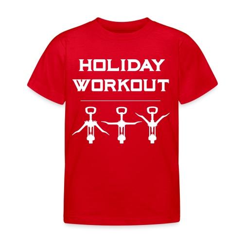 Holiday Workout - Urlaubs Übungen - Kids' T-Shirt