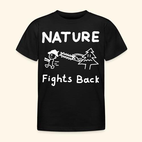 Nature fights back - Kinder T-Shirt