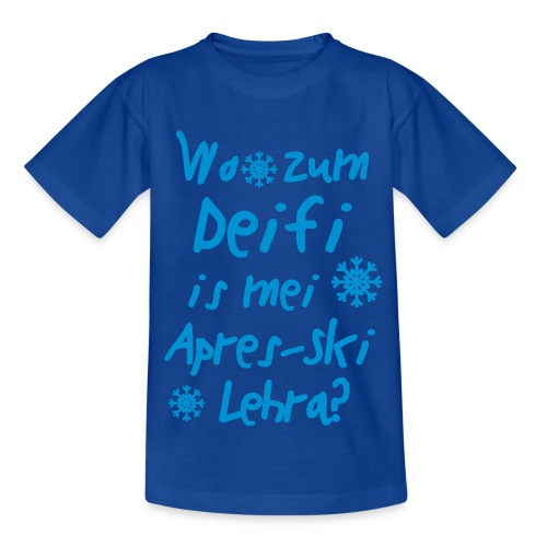 Wintershirt Wo zum Deifi is mei ApresSki Lehra? - Kinder T-Shirt