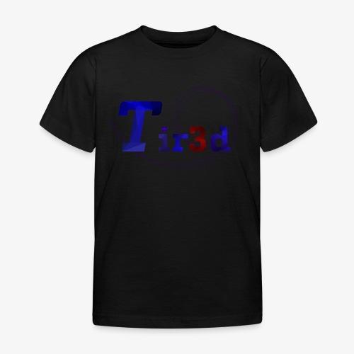 Tir3d - Kinder T-Shirt