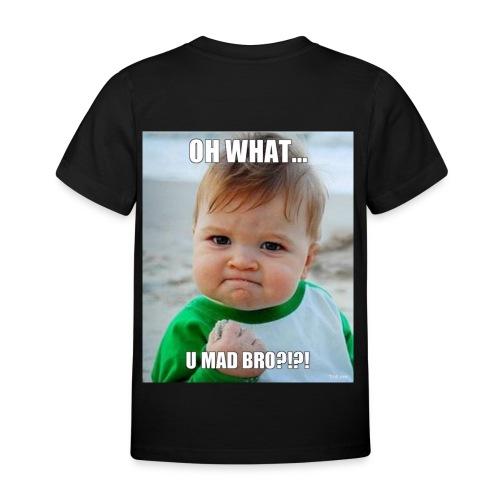 U mad bro - T-skjorte for barn