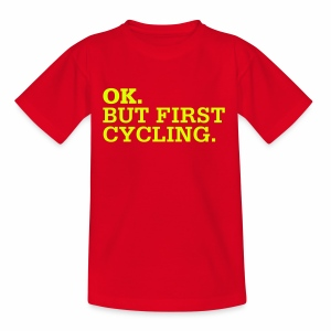 OK. But First Cycling. - Kinder T-Shirt