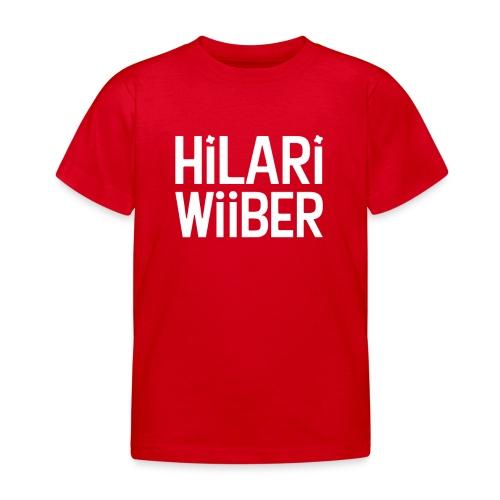 Hilari Wiiber - Be a HiWi - Kinder T-Shirt