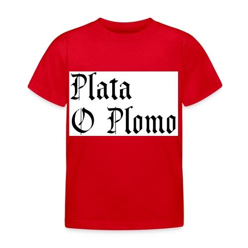 Plata o plomo - T-shirt Enfant