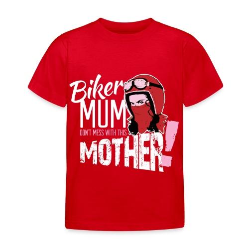 Biker Mum T-Shirt - Kids' T-Shirt