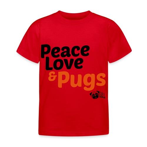Peace Love and Pugs - T-shirt Enfant