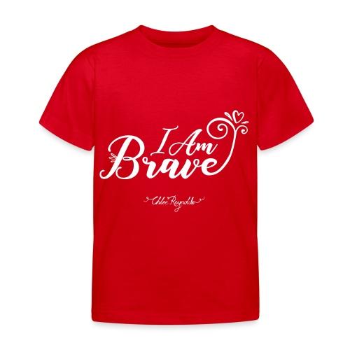 I Am Brave - Kids' T-Shirt