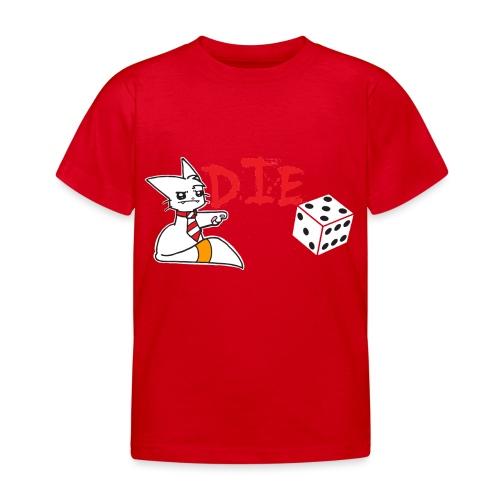DIE - Kids' T-Shirt