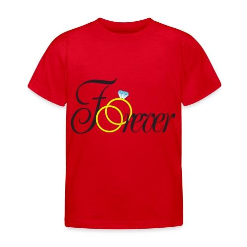 Forever Ringe. Für immer mit Ringen! - Kinder T-Shirt