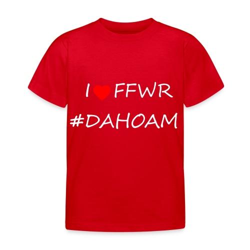 I ❤️ FFWR #DAHOAM - Kinder T-Shirt