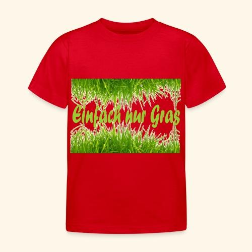 einfach nur gras2 - Kinder T-Shirt