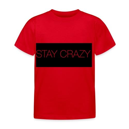 STAY CRAZY - T-shirt barn