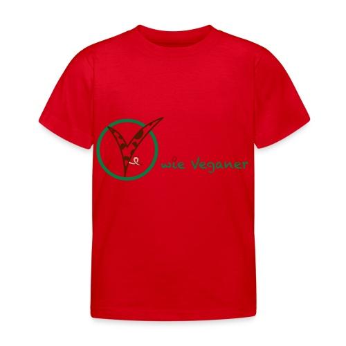 V wie Veganer - Kinder T-Shirt