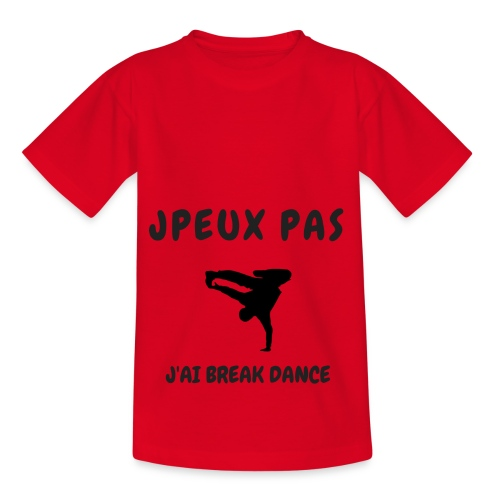 JPEUX PAS J'AI BREAK DANCE - T-shirt Enfant