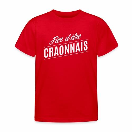 Fier d'être Craonnais - T-shirt Enfant