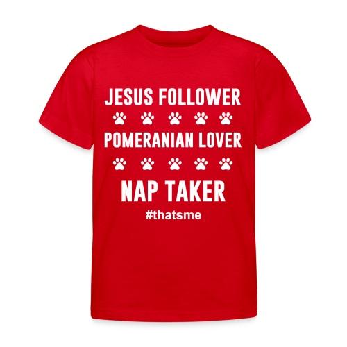 Jesus follower pomeranian lover nap taker - Kids' T-Shirt