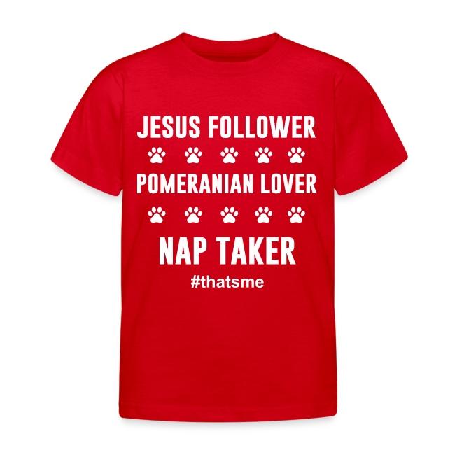 Jesus follower pomeranian lover nap taker