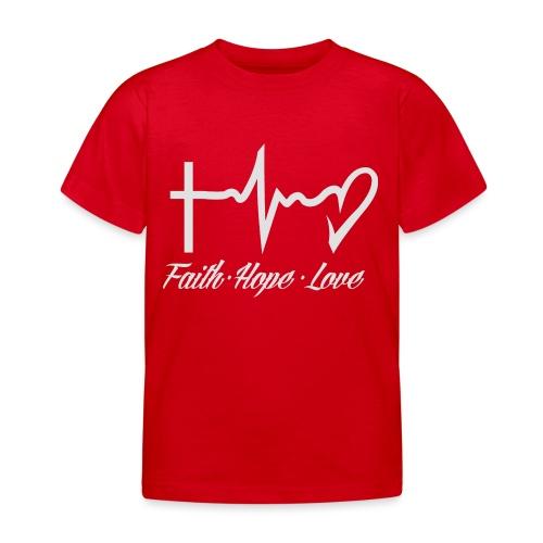 FAITH HOPE LOVE - Kids' T-Shirt