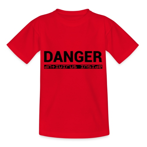 DANGER_antivirus_inside - Kids' T-Shirt