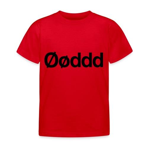 Øøddd (sort skrift) - Børne-T-shirt