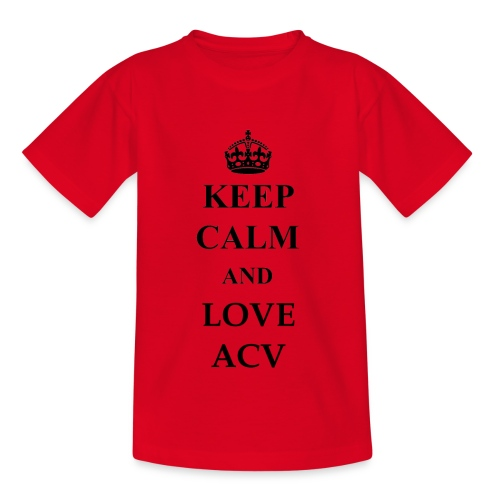 Keep Calm and Love ACV - Kinder T-Shirt