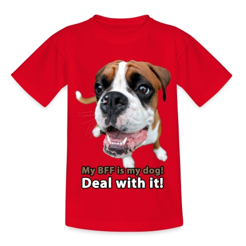 MY Best Friend Forever is my dog! - Kids' T-Shirt