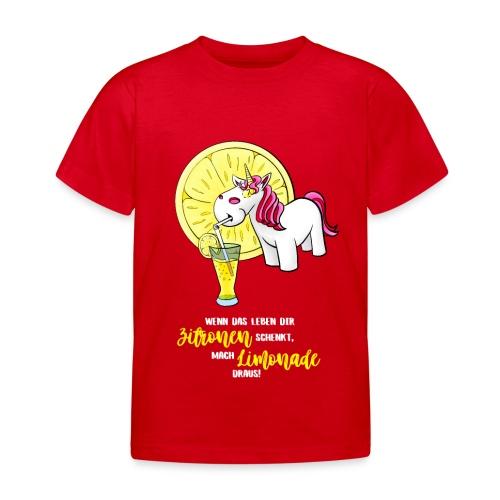 Wenn das Leben dir Zitronen schenkt - hell - Kinder T-Shirt
