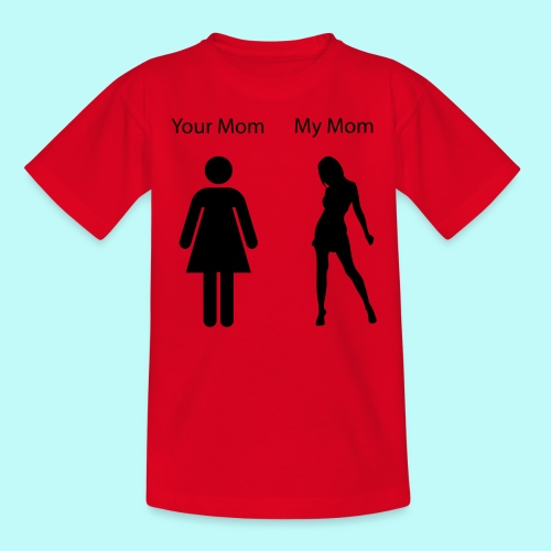 My Mom is hotter than yours - Kinder T-Shirt