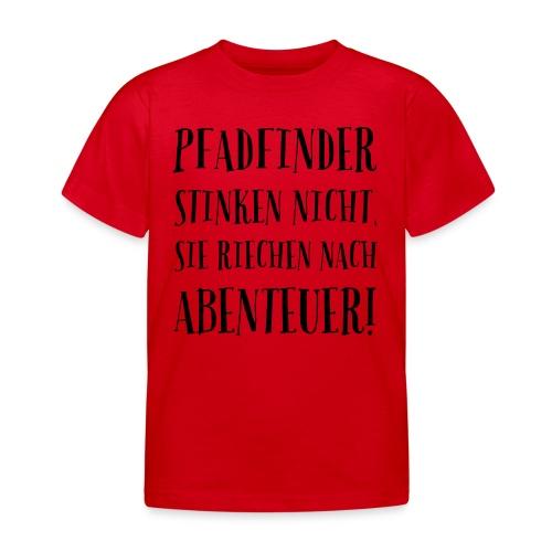 Pfadfinder stinken nicht … - Farbe frei wählbar - Kinder T-Shirt