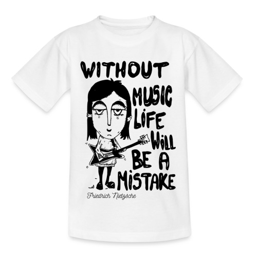 without music life will be a mistake - Kids' T-Shirt
