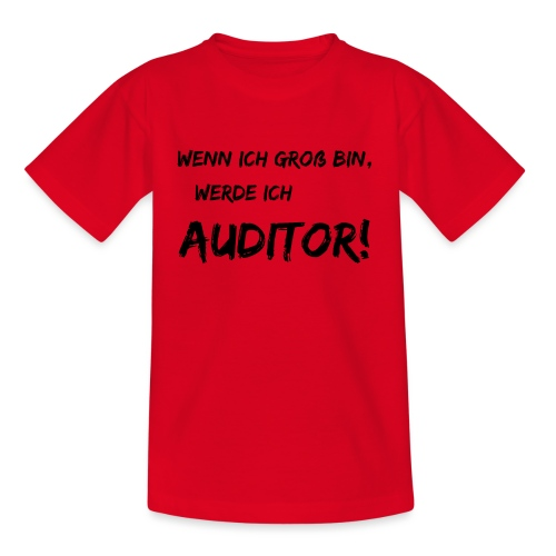 wenn ich gross bin... auditor black - Kinder T-Shirt