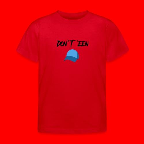 AYungXhulooo - Atlanta Talk - Don't Een Cap - Kids' T-Shirt