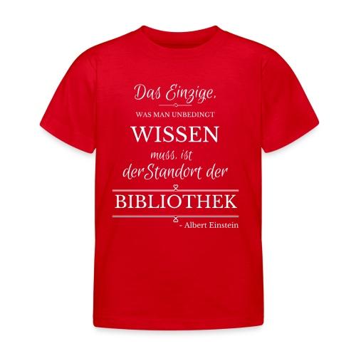 Einstein Zitat - Kinder T-Shirt