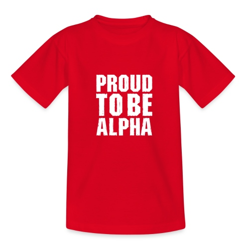 Proud to be Alpha - Kinder T-Shirt