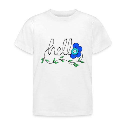Hello Blume. - Kinder T-Shirt