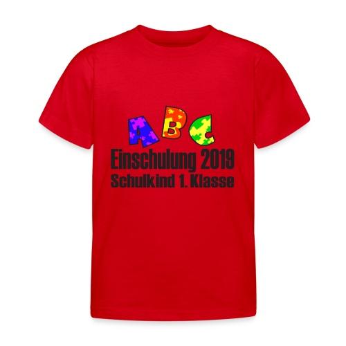 Einschulung 2019 1 Klasse - Kinder T-Shirt