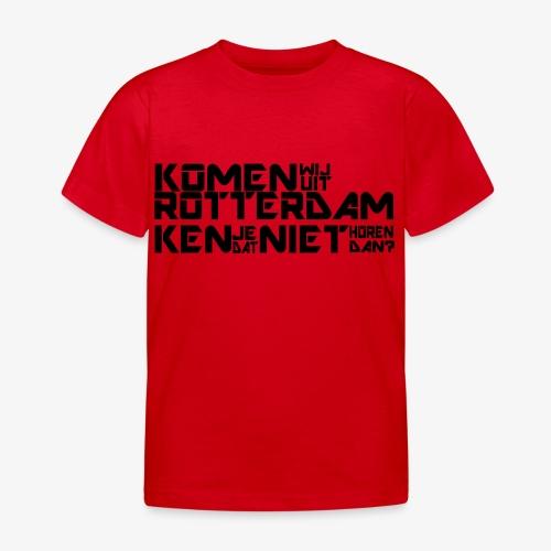 komen wij uit rotterdam - Kinderen T-shirt