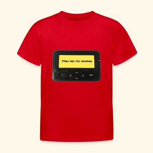 j'peu pas j'ai pompier - T-shirt Enfant